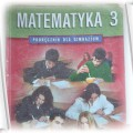 Podręcznik dla gimnazjum Matematyka 3