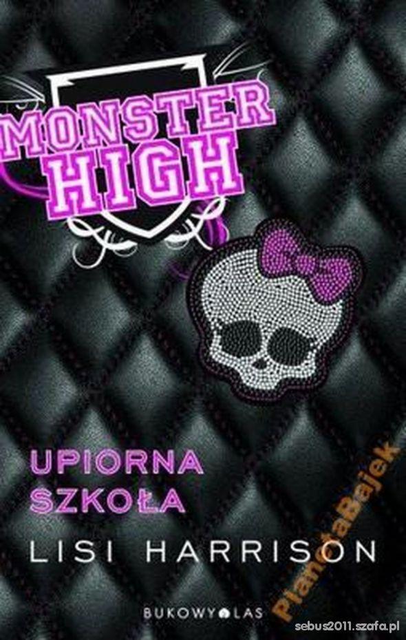 Monster High Tom 1 Upiorna szkoła