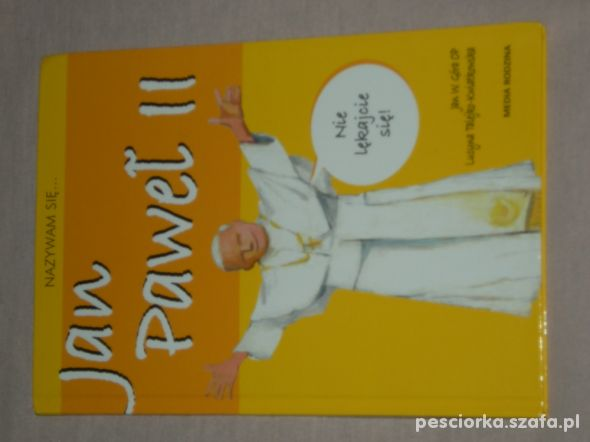 Nazywam się Jan Paweł II