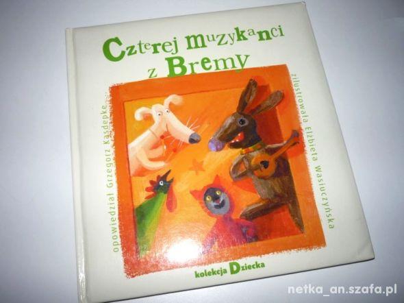 Czterej Muzykanci z Bremy książka dla najmłodszych