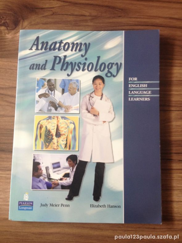 Anatomy and Physiology for English Penn Hanson