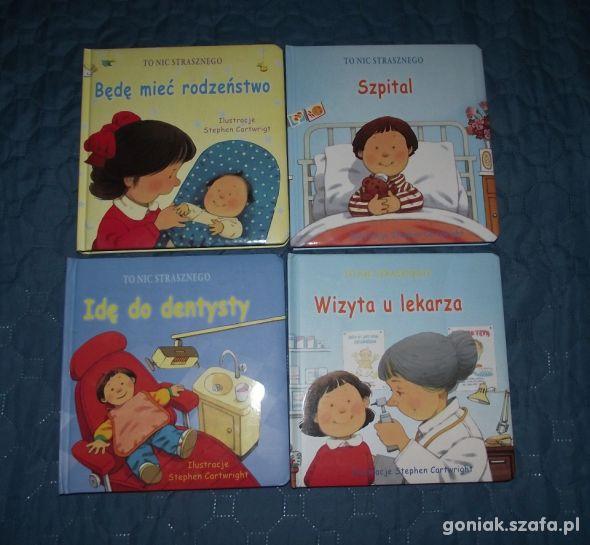 4 tomy TO NIC STRASZNEGO książeczki twarde