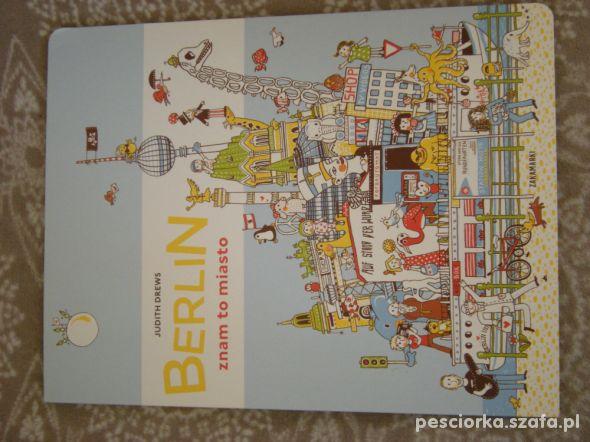 Berlin Znam to miasto twarda Zakamarki nowa